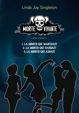 Morte vivante, tome 1, 2 et 3 - Série complète