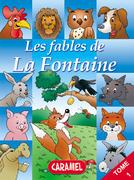Le lièvre et la tortue et autres fables célèbres de la Fontaine