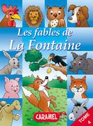 Le cheval et le loup et autres fables célèbres de la Fontaine