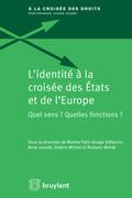 L'identité à la croisée des États et de l'Europe