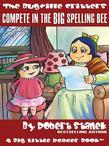 Complete in the BIG Spelling Bee. A Bugville Critters Picture Book!