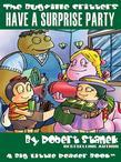 Have a Surprise Party. A Bugville Critters Picture Book!