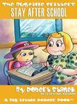 Stay After School. A Bugville Critters Picture Book!