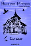 Haus der Hüterin