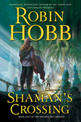 Shaman's Crossing: The Second Son Trilogy