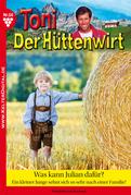 Toni der Hüttenwirt 50 - Heimatroman