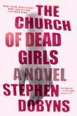 The Church of Dead Girls: A Novel