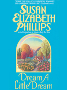 Susan Elizabeth Phillips - Dream a Little Dream