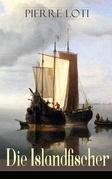 Die Islandfischer (Vollständige deutsche Ausgabe)