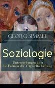 Soziologie - Untersuchungen über die Formen der Vergesellschaftung (Vollständige Ausgabe)