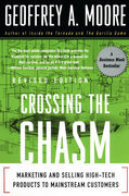 Crossing the Chasm: Marketing and Selling Technology Project