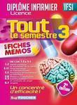 Tout le semestre 3 en fiches mémos - DEI - 2e édition: Diplômes d'Etat infirmier