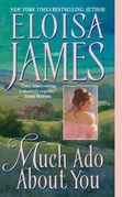 Eloisa James - Much Ado About You