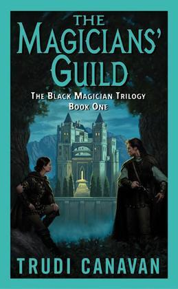 The Magicians' Guild: The Black Magician Trilogy