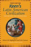 Keen's Latin American Civilization, Volume 1: A Primary Source Reader, Volume One: The Colonial Era
