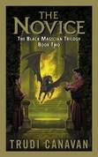 The Novice: The Black Magician Trilogy