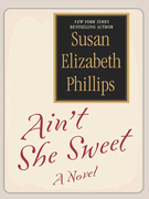 Susan Elizabeth Phillips - Ain't She Sweet?