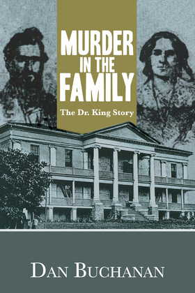 Murder in the Family: The Dr. King Story