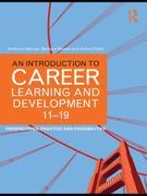 An Introduction to Career Learning & Development 11-19: Perspectives, Practice and Possibilities