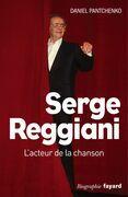 Serge Reggiani: L'acteur de la chanson