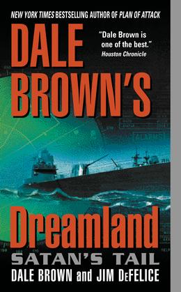 Dale Brown's Dreamland: Satan's Tail