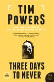 Three Days to Never