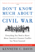 Don't Know Much About the Civil War