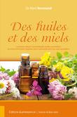 Des huiles et des miels