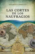 Las Cortes de los naufragios