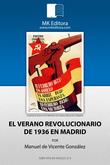 El verano revolucionario de 1936 en Madrid