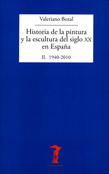 Historia de la pintura y la escultura del siglo XX en España. Vol. II
