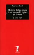 Historia de la pintura y la escultura del siglo XX en España - Vol. I