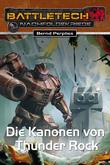 BattleTech 28: Die Kanonen von Thunder Rock