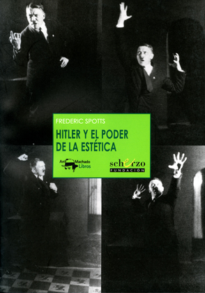 Hitler y el poder de la estética