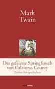 Der gefeierte Springfrosch von Calaveras County
