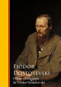 Obras  - Coleccion de Fiódor Dostoyevski