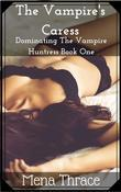 The Vampire's Caress