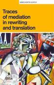 Traces of mediation in rewriting and translation
