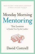Monday Morning Mentoring