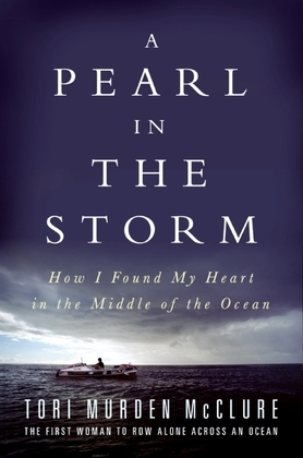 A Pearl in the Storm: How I Found My Heart in the Middle of the Ocean