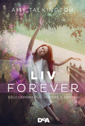 Liv forever