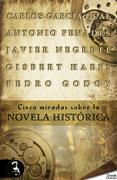 Cinco miradas sobre la novela histórica