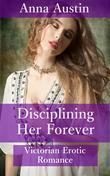Disciplining Her Forever