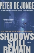 Shadows Still Remain: A Novel