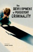 The Development of Persistent Criminality