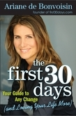 The First 30 Days