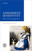 Assessment Sensitivity: Relative Truth and its Applications