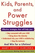 Kids, Parents, and Power Struggles