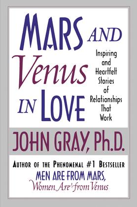 Mars and Venus in Love: Inspiring and Heartfelt Stories of Relat