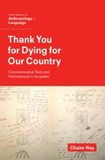 Thank You for Dying for Our Country: Commemorative Texts and Performances in Jerusalem